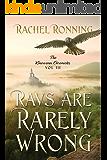 Ravs Are Rarely Wrong: The Kinowenn Chronicles Vol III
