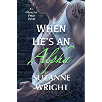 When He's An Alpha (The Olympus Pride Book 2) (English Edition)