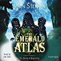 The Emerald Atlas: The Books of Beginning Audiobook by John Stephens Narrated by Jim Dale