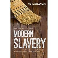 Modern Slavery: The Margins of Freedom