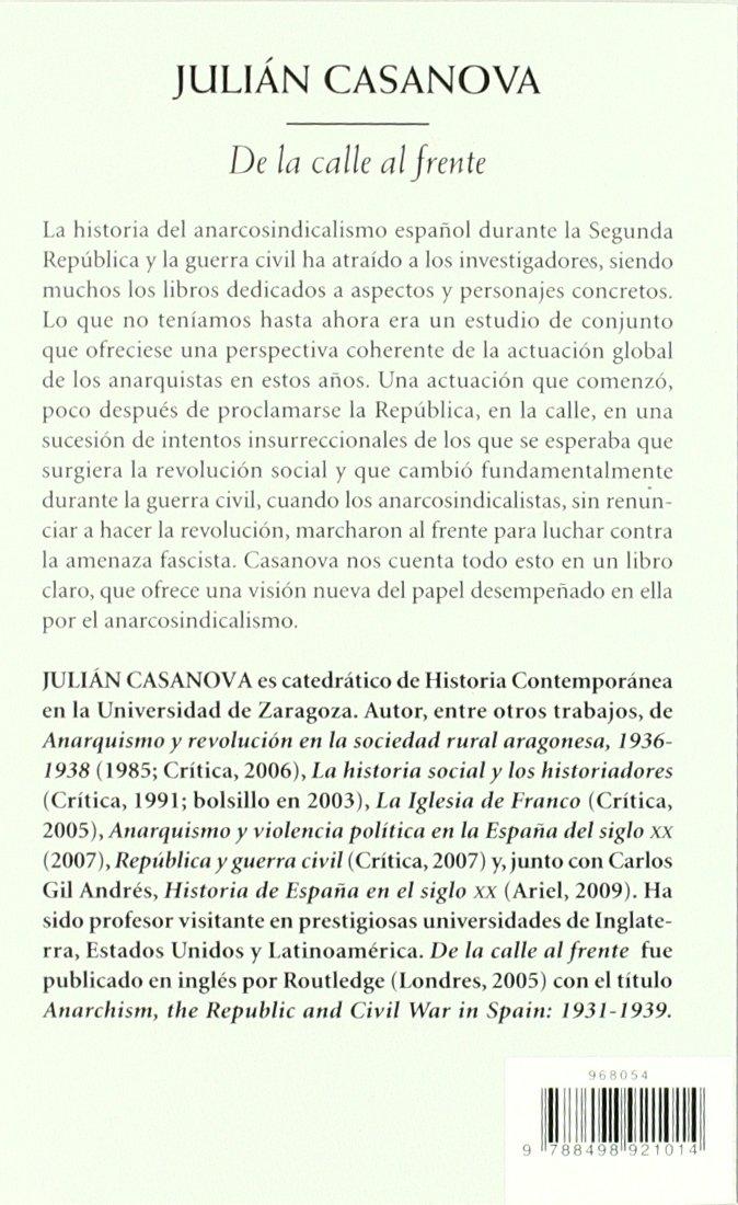 De la calle al frente: El anarcosindicalismo en España Biblioteca ...