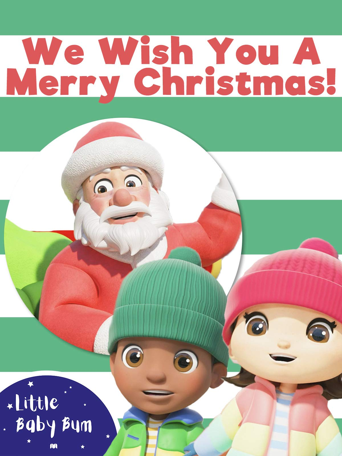 We Wish You A Merry Christmas! - Little Baby Bum