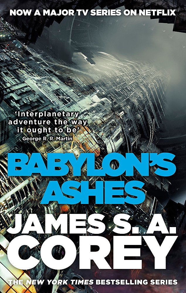Babylon's Ashes  Book Six Of The Expanse  Now A Prime Original Series