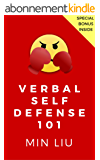 Verbal Self Defense 101: How to Crush the Most Common Verbal Attacks and Insults (English Edition)