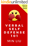 Verbal Self Defense 101: How to Crush the Most Common Verbal Attacks and Insults