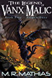 Trigon Daze: (The Legend of Vanx Malic Book Five)