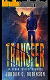 Transfer: An Urban Fantasy Romance (English Edition)