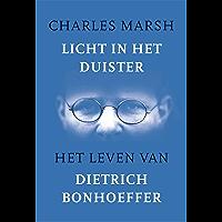Licht in het duister: het leven van Dietrich Bonhoeffer