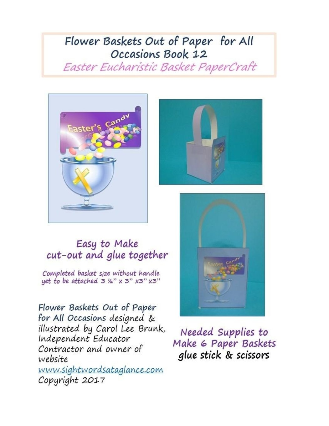 Flower Baskets Out of Paper for All Occasions Book 12: Easter Eucharistic Basket PaperCraft (Volume 12)