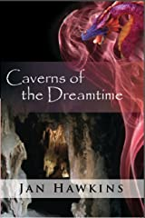 Caverns of the Dreamtime (The Dreaming Series Book 4) Kindle Edition
