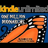 One Million Monarchs