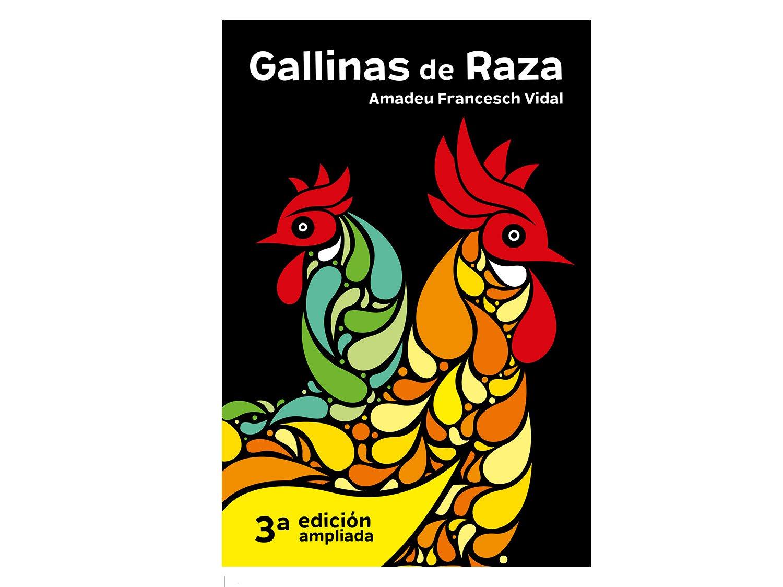 Gallinas de Raza: Amazon.es: Amadeu Francesch Vidal, SILABA TONICA SL, Montserrat Francesch Piqué: Libros