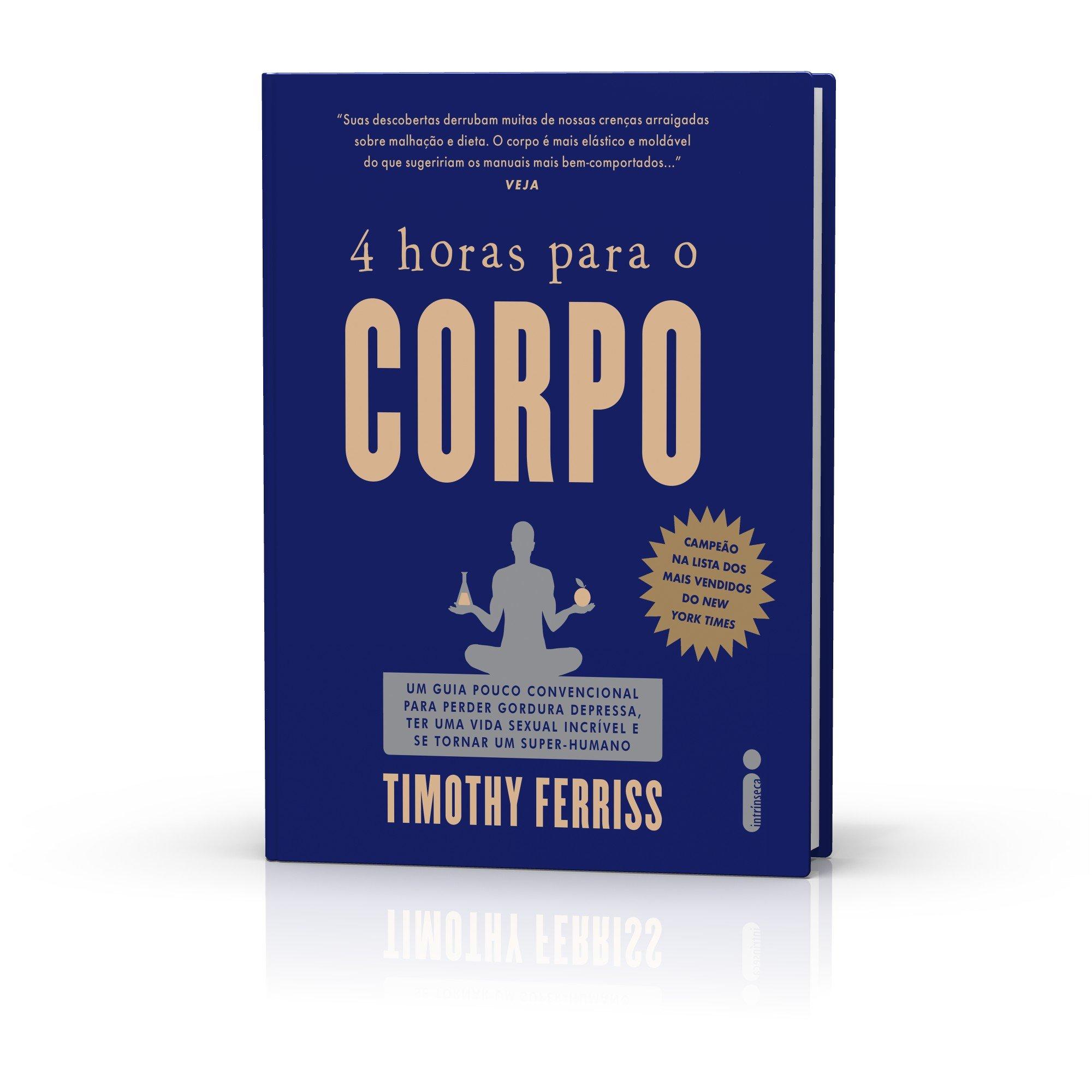 4 Horas Para o Corpo (Em Portuguese do Brasil): 9788580572131: Amazon.com: Books