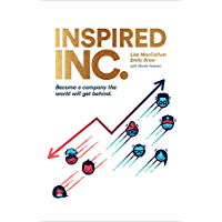 Inspired INC.: Become a Company the World Will Get Behind (English Edition)