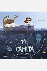 Mi camita: Ilustraciones de Julen Rodríguez (Spanish Edition) Kindle Edition