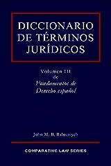 Diccionario de Términos Jurídicos (Fundamentos de Derecho español nº 3) (Spanish Edition)