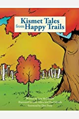 Kismet Tales from Happy Trails Paperback