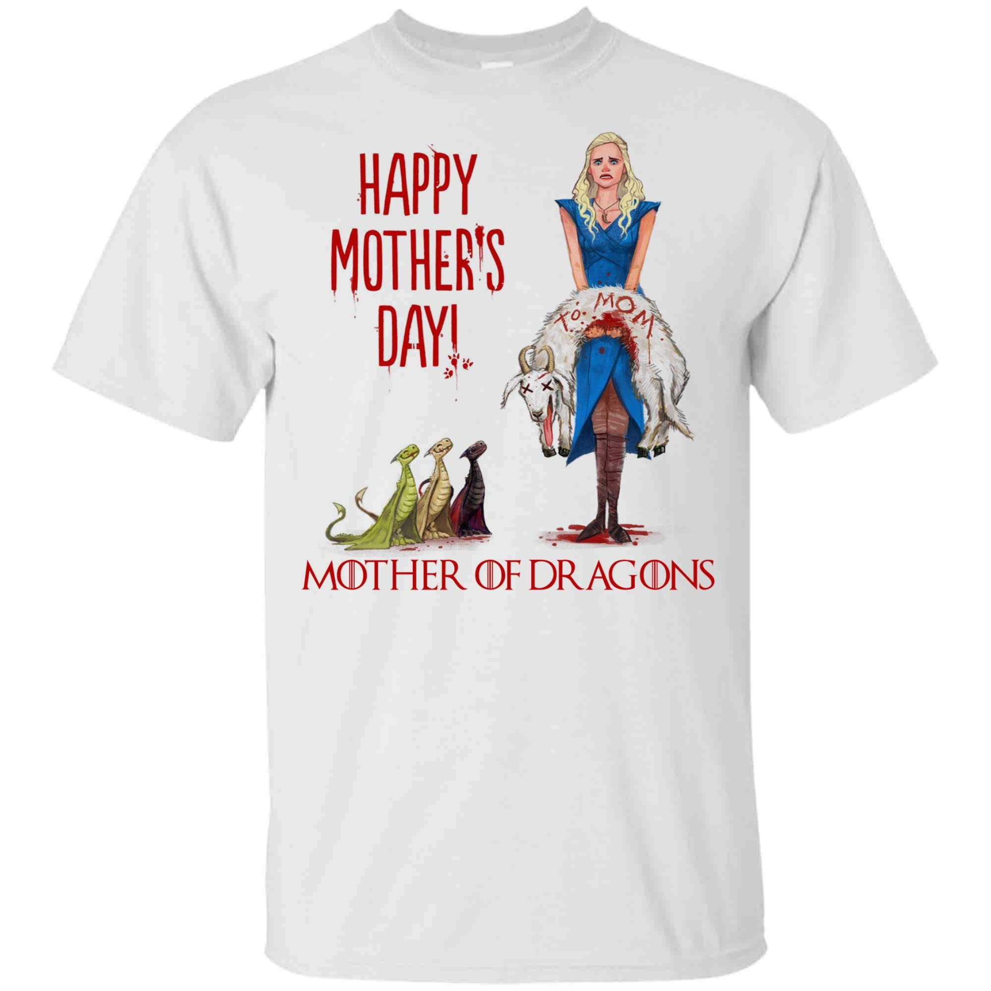 Shirt Mother Of Dragons Best Gift For Mother S Day T Shirt For And 2874