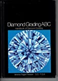 Diamond Grading ABC: Handbook for Diamond Grading