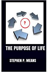 The Purpose of Life Kindle Edition