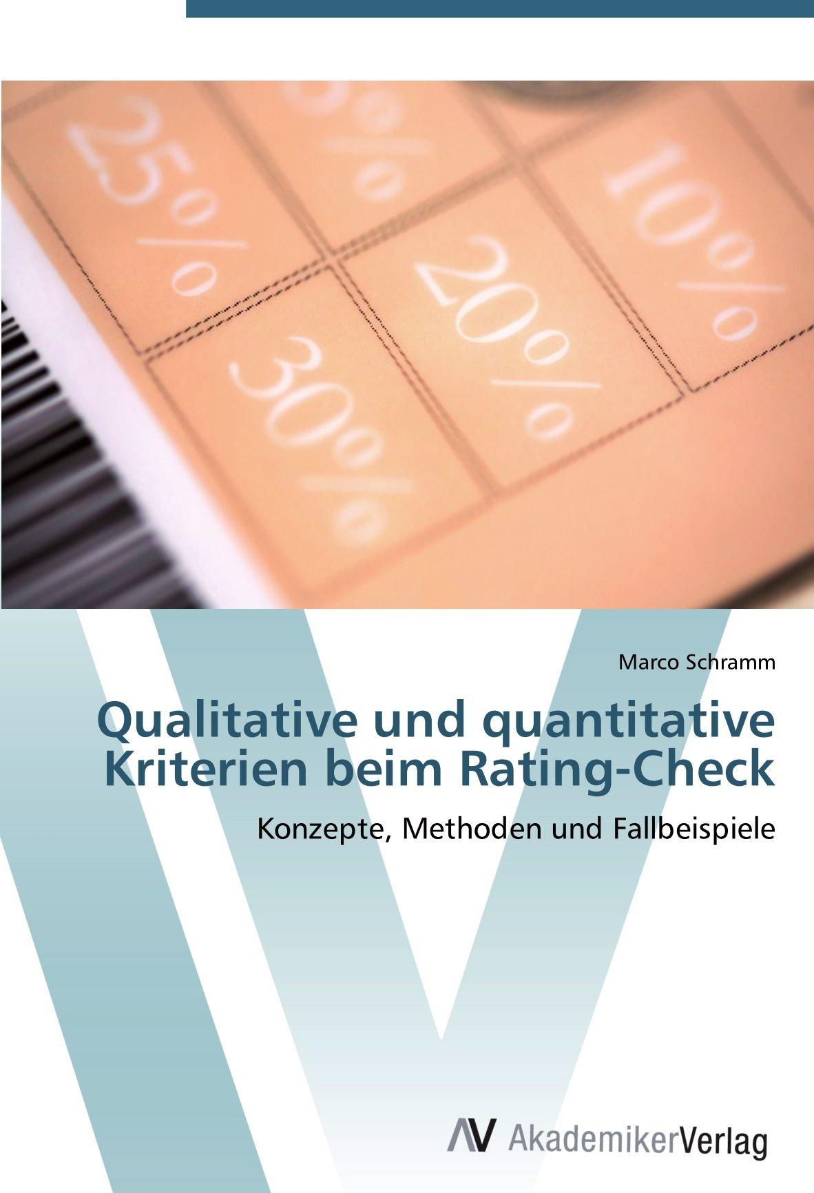 Download Qualitative und quantitative Kriterien beim Rating-Check: Konzepte, Methoden und Fallbeispiele (German Edition) pdf epub