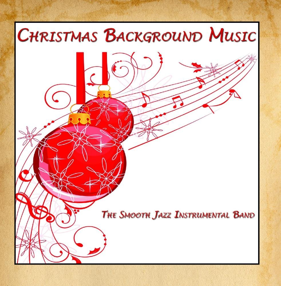 The Smooth Jazz Instrumental Band - Christmas Background Music ...