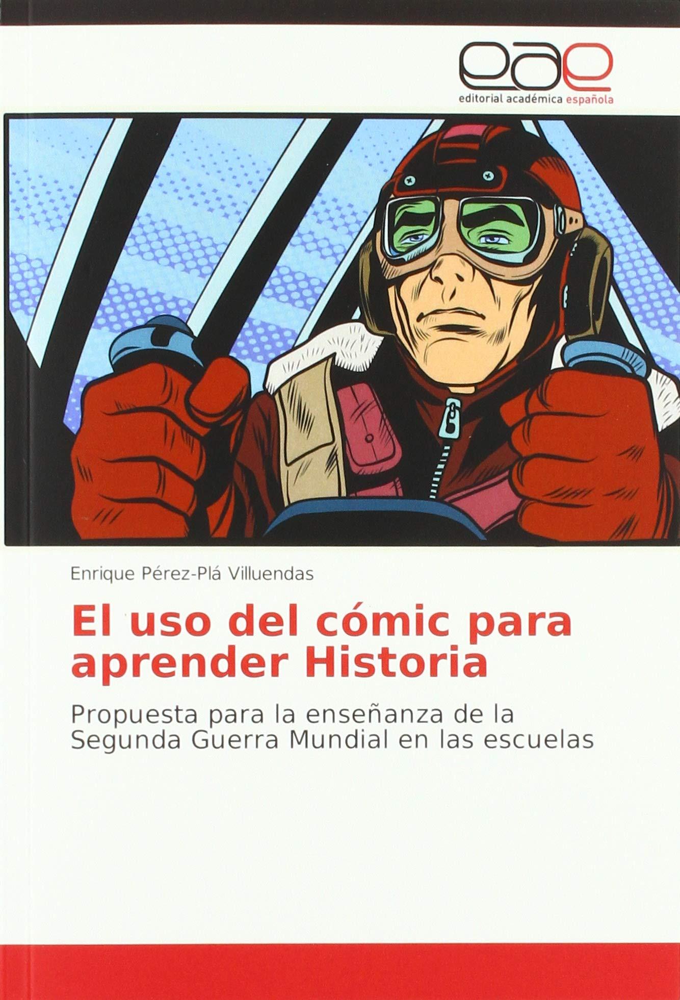 El uso del cómic para aprender Historia: Propuesta para la ...