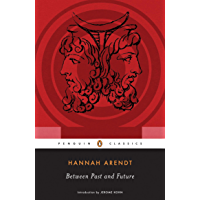 Between Past and Future (Penguin Classics) (English Edition)