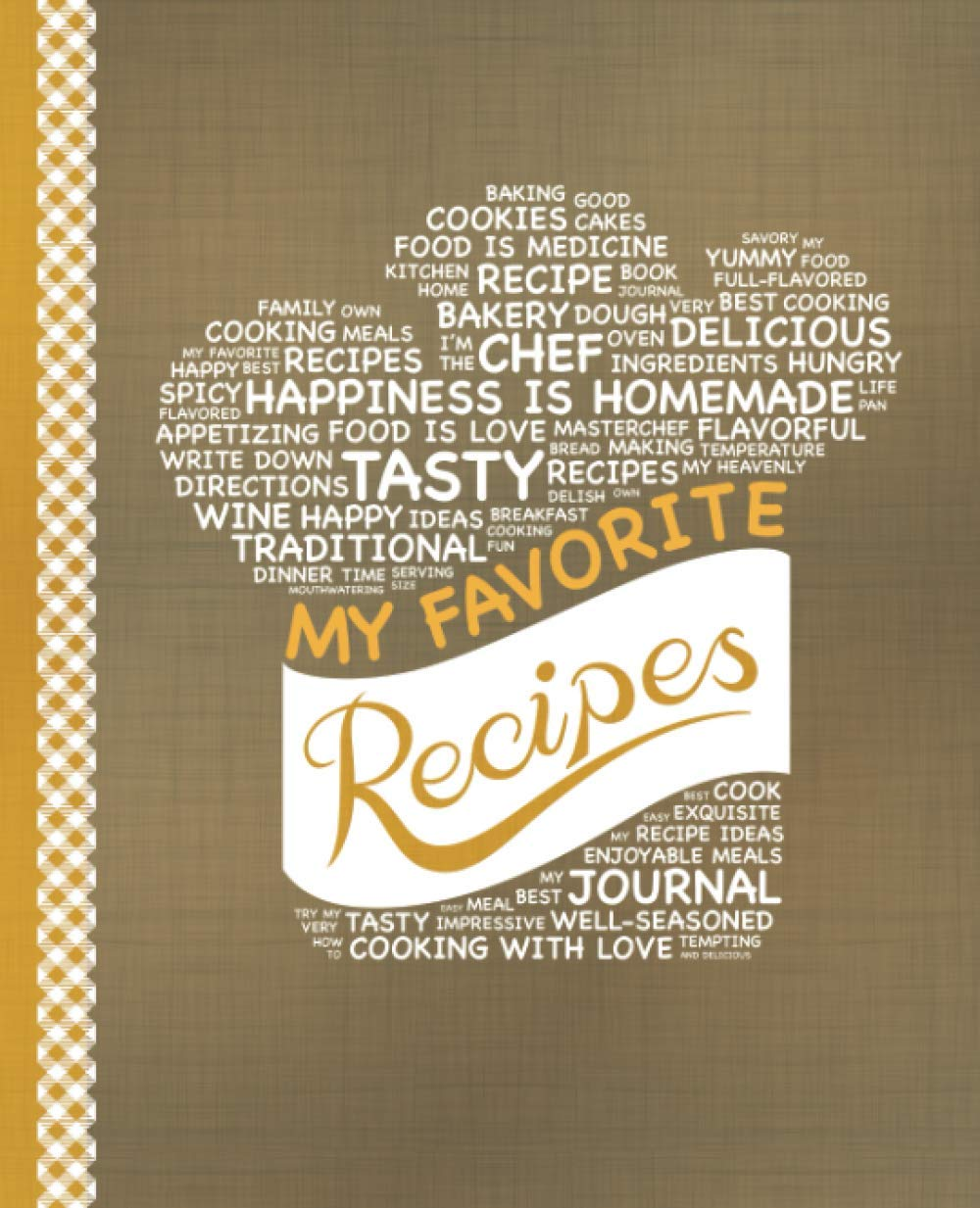 Amazon Com My Favorite Recipes Blank Recipe Book To Write In Collect The Recipes You Love In Your Own Custom Cookbook 100 Recipe Journal And Organizer 9781987514100 Happy Books Hub Books