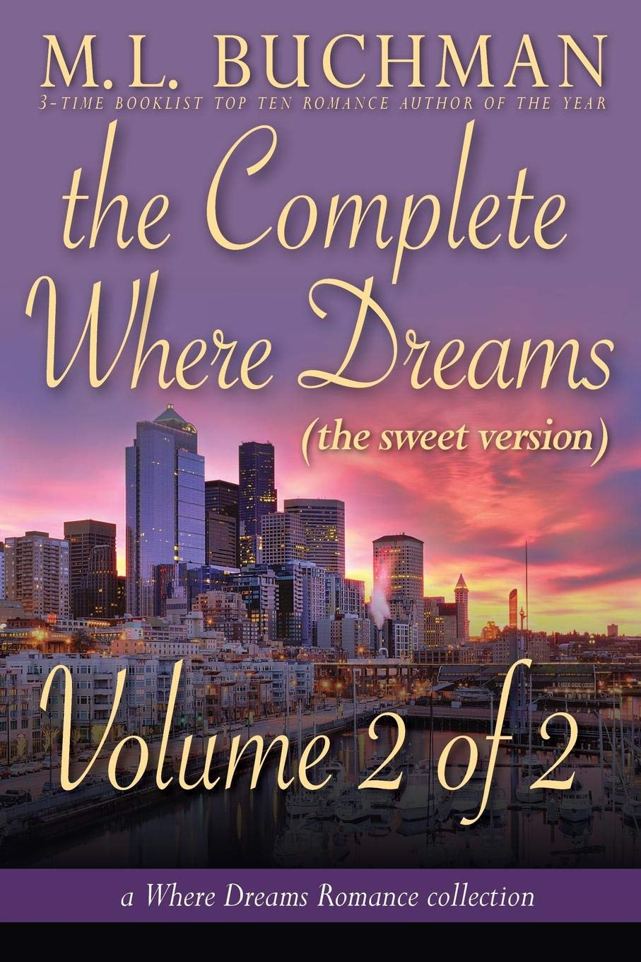 Download The Complete Where Dreams -Volume 2 (sweet): a Pike Place Market Seattle romance collection (Where Dreams - sweet) (Volume 10) pdf