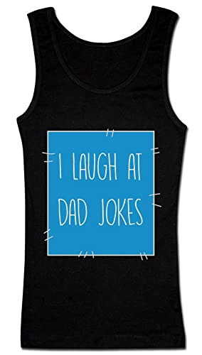 I Laugh At Dad Jokes Camiseta sin mangas para mujer