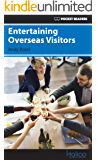 Entertaining Overseas Visitors: Pocket Readers (Pocket Readers - Business) (English Edition)