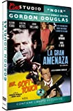 Doble Sesión Gordon Douglas: Mr. Soft Touch + La Gran Amenaza (Walk a Crooked Mile) V.O.S. [DVD]