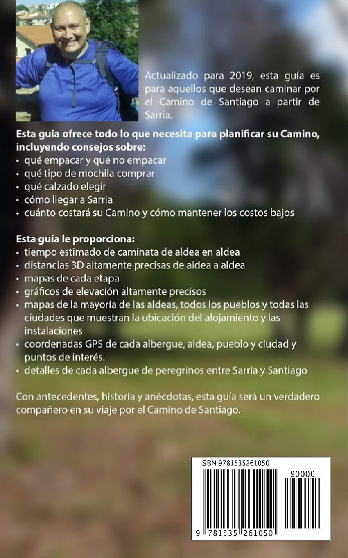 De Sarria a Santiago: Una Guía para Caminar los Últimos 100km del Camino Francés (MM3 Camino Guides) (Volume 3) (Spanish Edition): Mark J McCarthy: ...