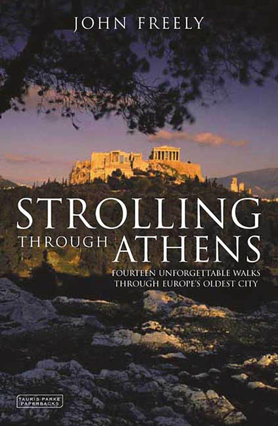 Strolling Through Athens: Fourteen Unforgettable Walks through Europe's Oldest City (Tauris Parke Paperbacks) PDF