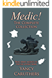 Medic!: The Complete Collection