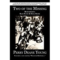 Two of the Missing: Remembering Sean Flynn and Dana Stone