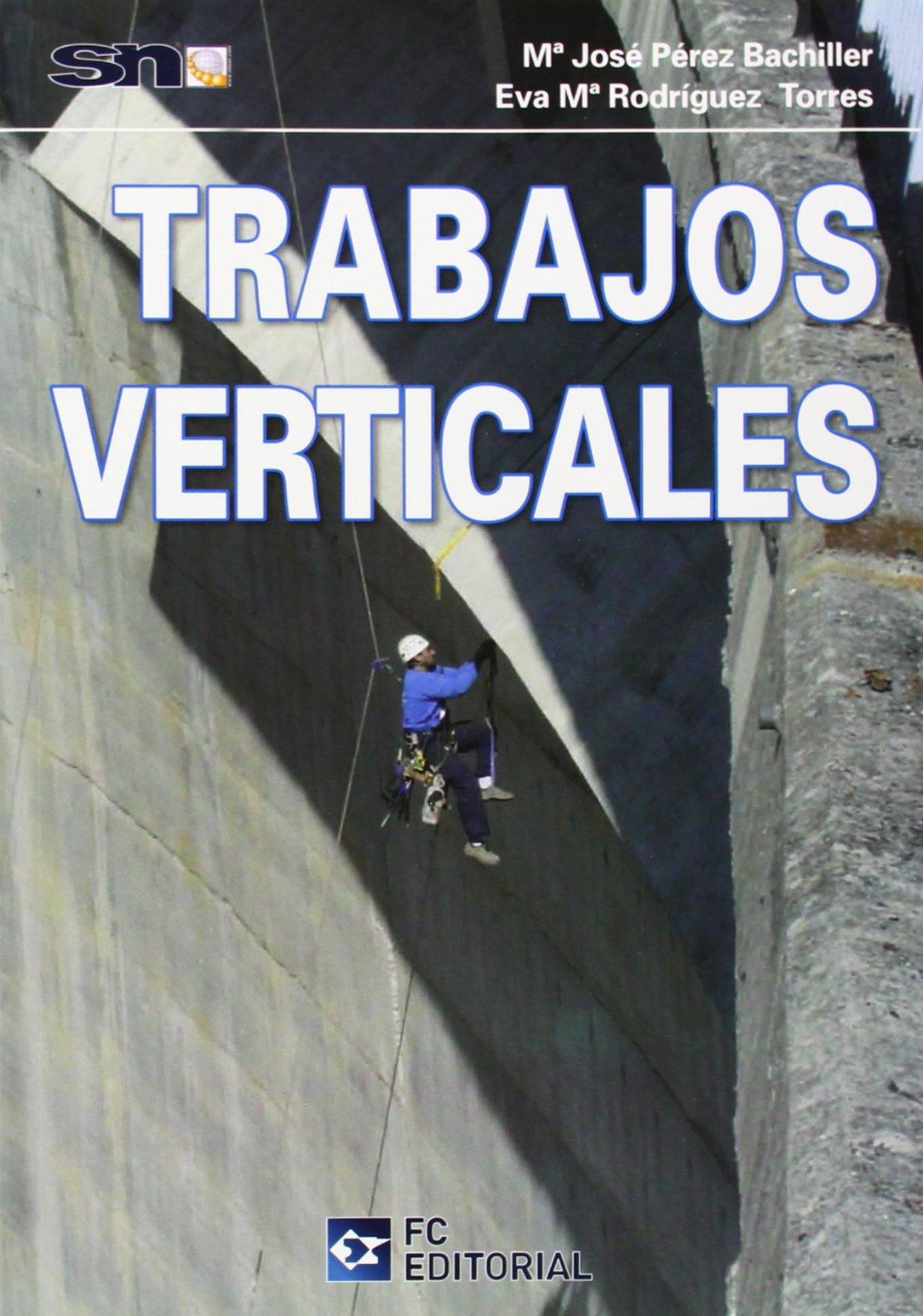 Trabajos verticales: Amazon.es: Servicios Normativos. SN: Libros