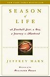 Season of Life: A Football Star, a Boy, a Journey to Manhood (English Edition)