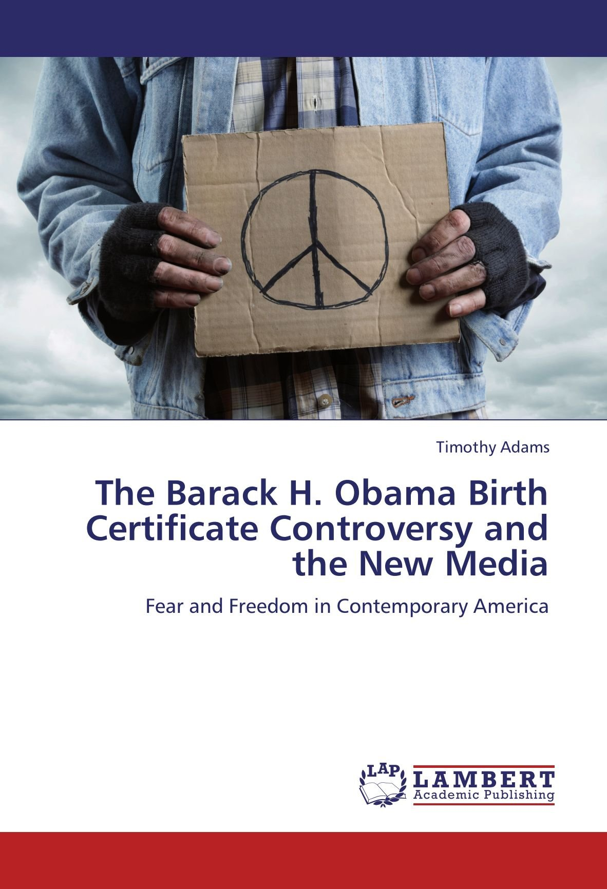 The Barack H Obama Birth Certificate Controversy And The New Media