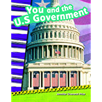 You and the U.S. Government (Social Studies Readers : Content and Literacy)