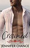 Crowned (Gowns & Crowns Book 4)