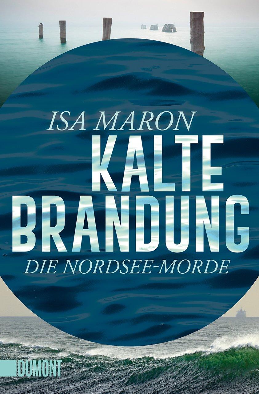 Kalte Brandung: Die Nordsee-Morde (2) (Taschenbücher)