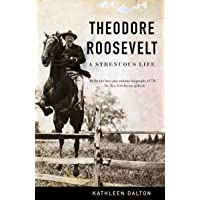 Theodore Roosevelt: A Strenuous Life (Vintage)