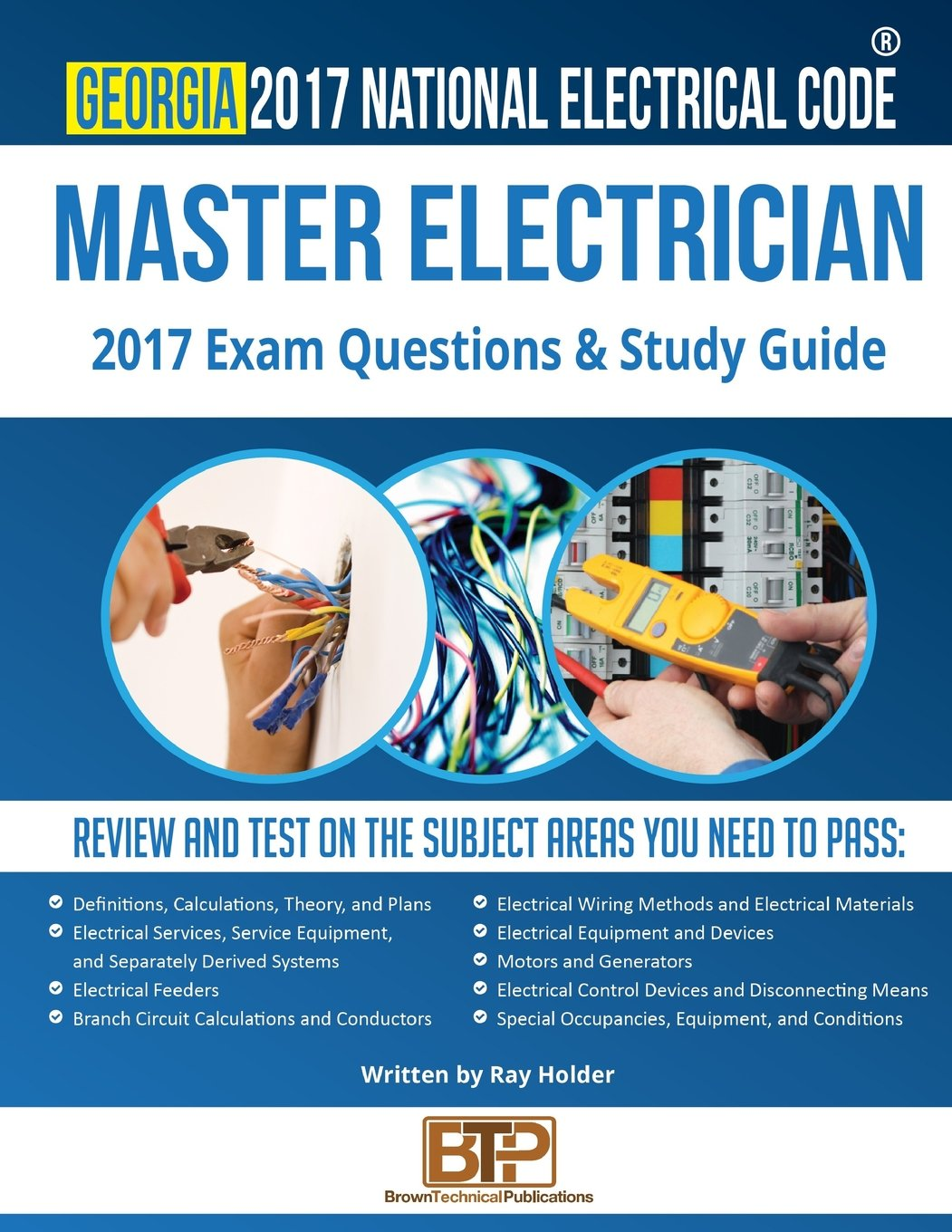 Georgia 2017 Master Electrician Study Guide: Ray Holder, Brown Technical  Publications: 9781945660771: Amazon.com: Books