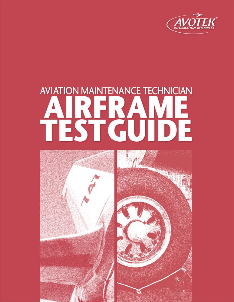 Aviation Maintenance Technician Airframe Test Guide