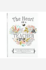 The Heart of a Teacher Gift Book Hardcover