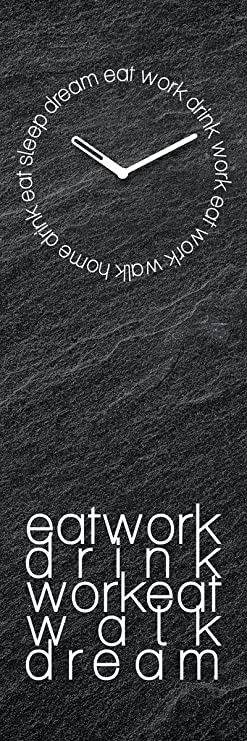 Wanduhr aus Glas, Spruch: Eat Work Drink, schwarze Schieferoptik, 20x60 cm von Eurographics