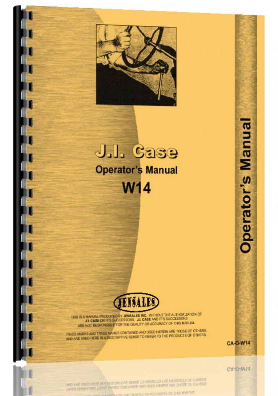 Amazon.com: Case W14 Wheel Loader Operators Manual (0718349098953): Books
