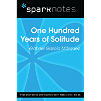 100 Years of Solitude (SparkNotes Literature Guide) (SparkNotes Literature Guide Series) (English Edition)